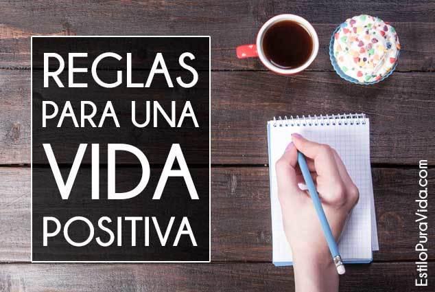 Reglas para una vida positiva