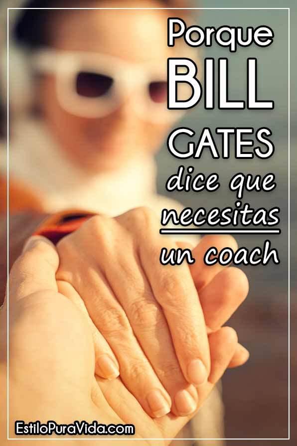 Qué es un Coach y Porque Bill Gates Dice que lo Necesitas