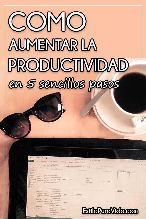 Como Aumentar la Productividad en 5 Sencillos Pasos