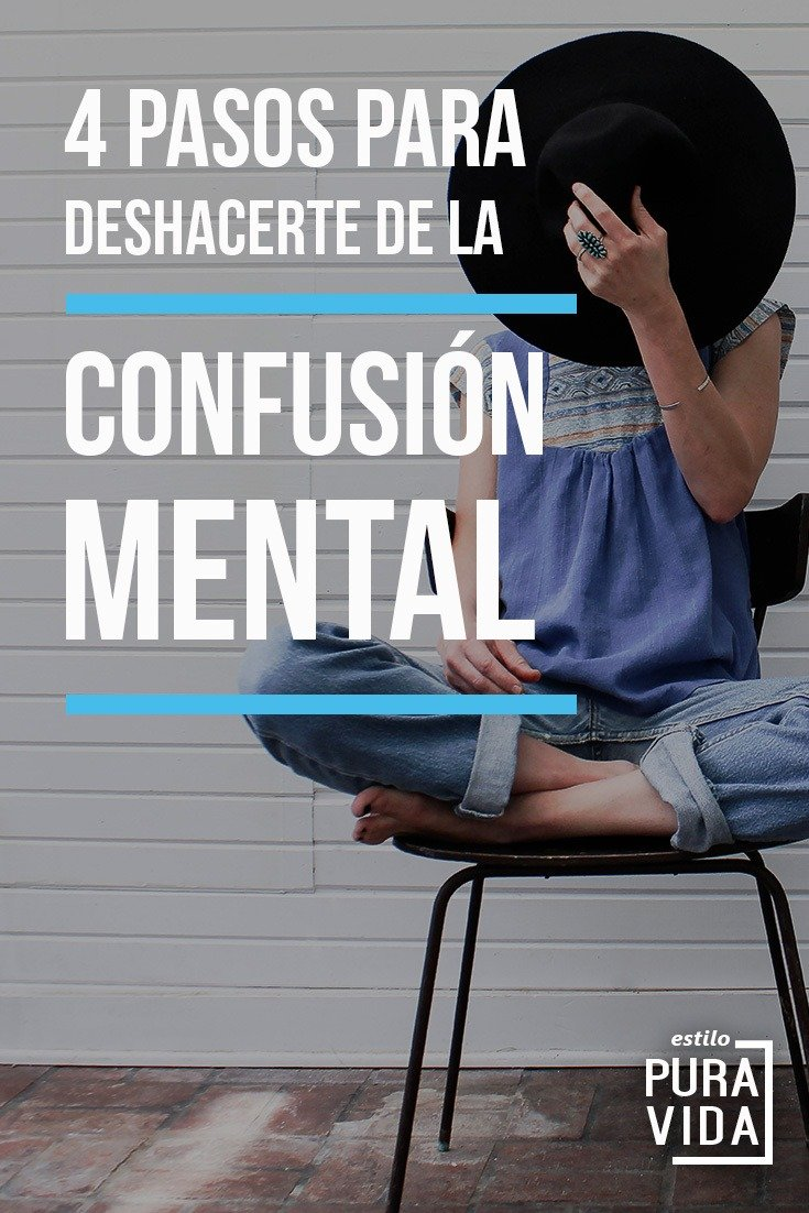 Cómo acabar con la confusión mental y solucionar un problema complicado