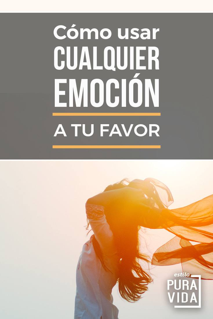 Cómo usar las emociones a tu favor. ¿Sientes que tus  emociones son un obstáculo? Aprende una nueva manera de manejarlas.