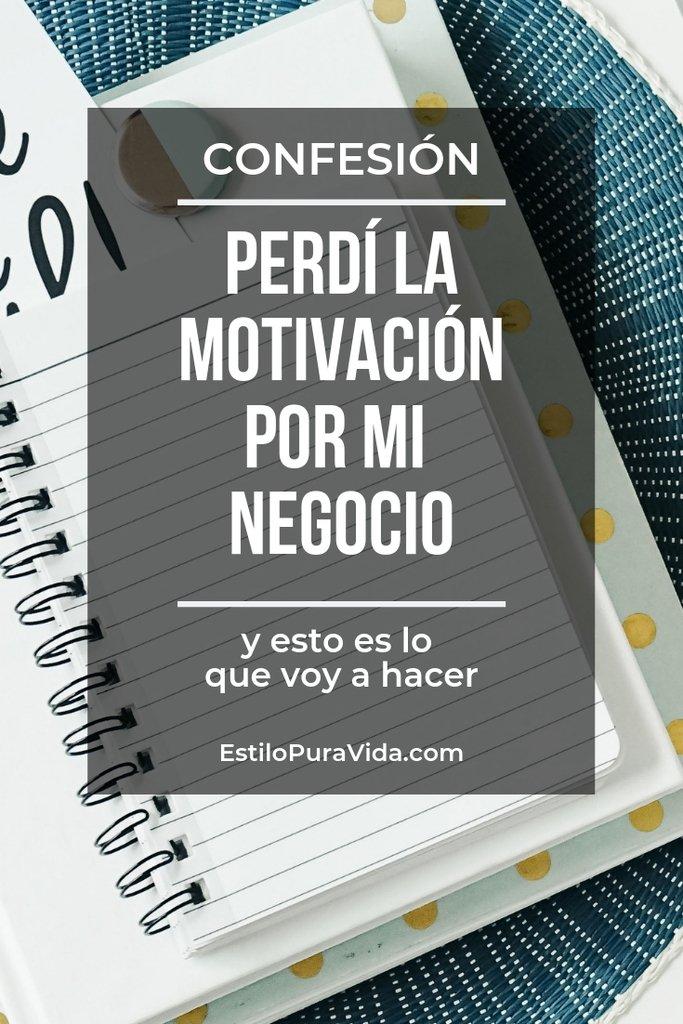 Que hacer cuando pierdes la motivación por tu negocio